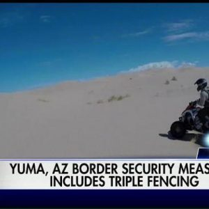 Border fencing, more agents and prosecutions cause drop in Yuma, Arizona, border crossings