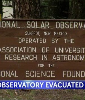 FBI mum about sudden closing of solar observatory. Conspiracy theories fill the silence