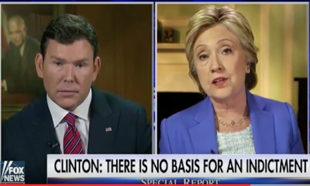 Hillary tells Bret Baier that there is zero chance she will be indicted
