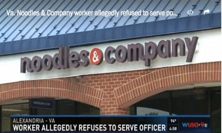 Noodles & Company employee denies service to a police officer