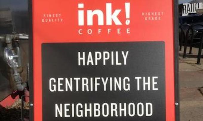 'Happily gentrifying since 2014': Denver coffee shop sign sparks fury