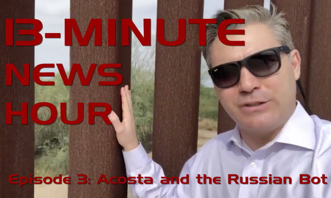 Episode 3 – Acosta and the Russian Bot