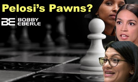 Omar, Tlaib, Ocasio-Cortez: Pawns of Pelosi? Are conservatives allowed on campus any more?