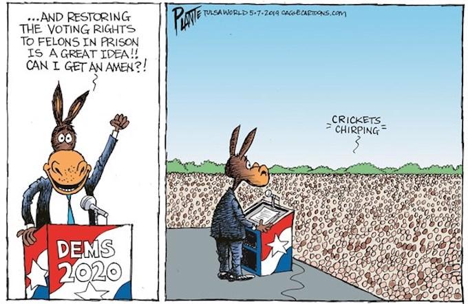 Democrats for Felons!