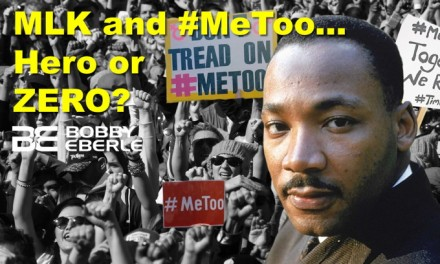 BOMBSHELL: Could MLK survive in #MeToo era? Democrats approaching civil war over socialism?