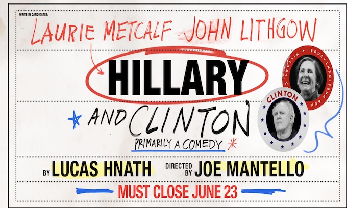 'Hillary and Clinton' Broadway show to close early after weak sales