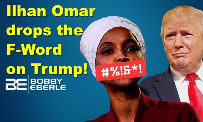 Omar, AOC drop the F-word to describe Trump; Chris Pratt attacked for USA flag t-shirt?