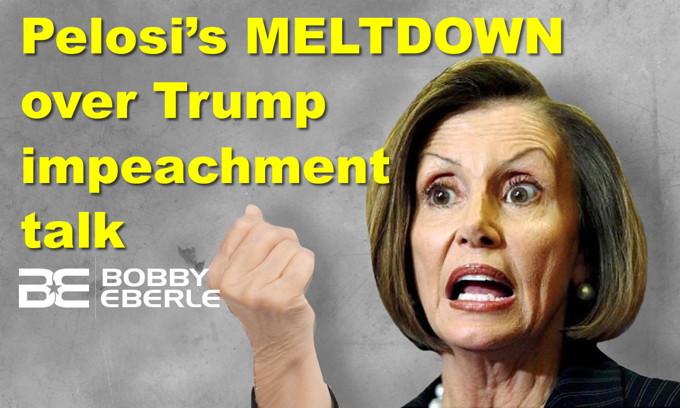 Pelosi's MELTDOWN over Trump impeachment talk; Democrats go FULL CRAZY in latest debate