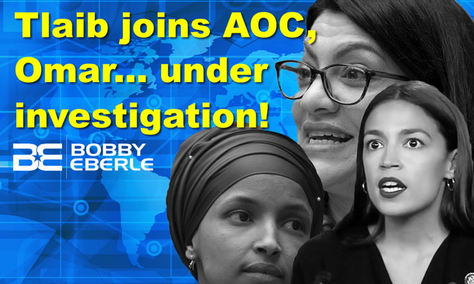 Rashida Tlaib under investigation, joins AOC and Ilhan Omar! Bloomberg says bring on Trump