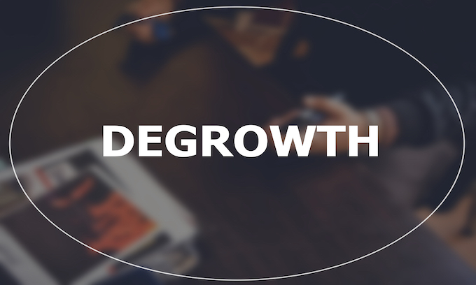 Beware the Left's 'Degrowth' Movement
