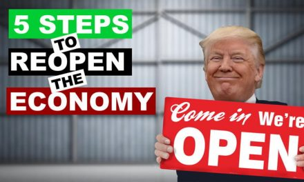 America is ready! 5 steps to reopen the economy; NYT downplays latest Joe Biden problems