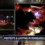 Rioting and looting erupt in Twin Cities after death of black man during arrest