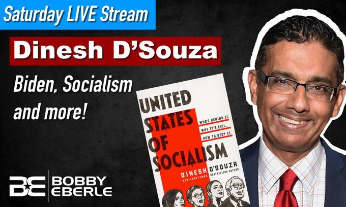 Dinesh D'Souza Interview – Socialism, Coronavirus Lockdown, Joe Biden 'You ain't black,' and more!