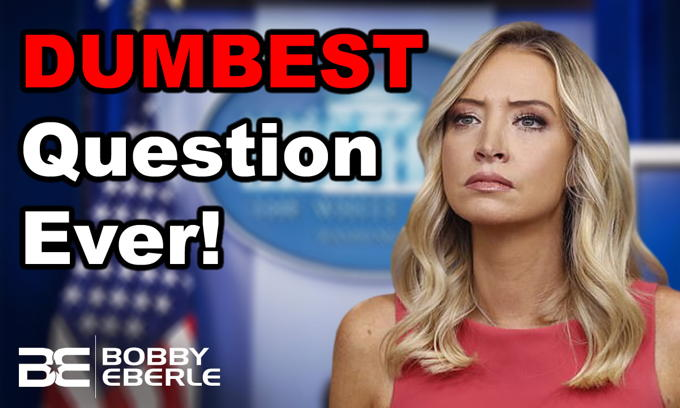 Kayleigh McEnany, Russian Bounties, and the DUMBEST Question Ever!