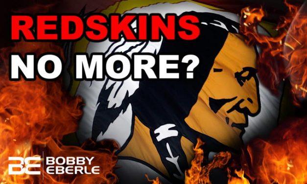 Redskins no more? Will Washington Redskins Cave to Woke Mob?