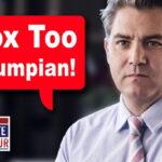 CNN's Jim Acosta: Fox News SPEWS Propaganda, is too 'Trumpian'