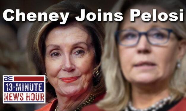 Liz Cheney Joins Pelosi's Anti-Trump Committee