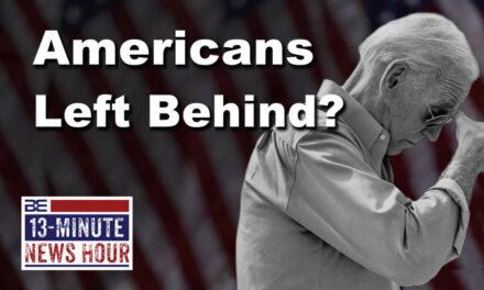 Americans Left Behind? Biden Caves to Taliban as Deadline Nears