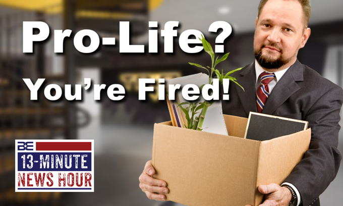 CANCELED by Woke Mob! CEO Fired After Expressing Pro-Life Views