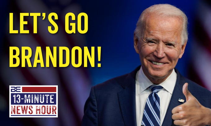 Let's Go Brandon! New Chant Sweeps the Nation as Biden Approval Tanks