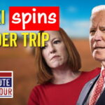 Jen Psaki Says Biden 'Drove Across the Border' Back in 2008